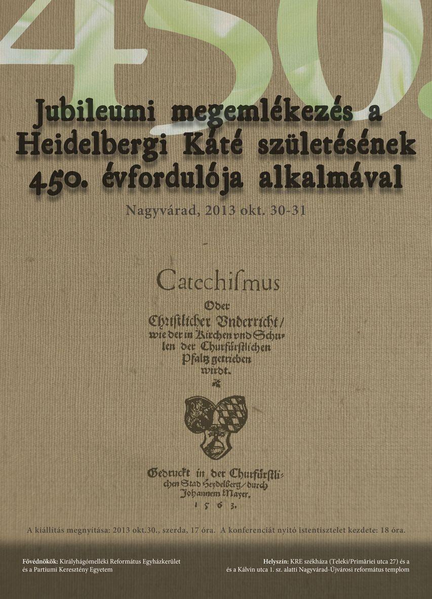 Jubileumi megemlékezés a Heidelbergi  Káté születésének 450. évfordulója alkalmával