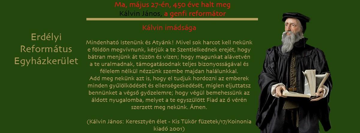 450 éve hunyt el Kálvin János
