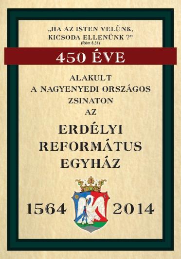 450 éves az Erdélyi Református Egyház