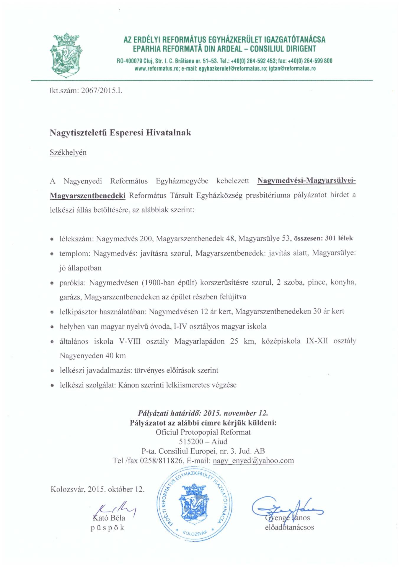 Pályázat - Nagymedvés, Magyarsülye, Magyarszentbenedek