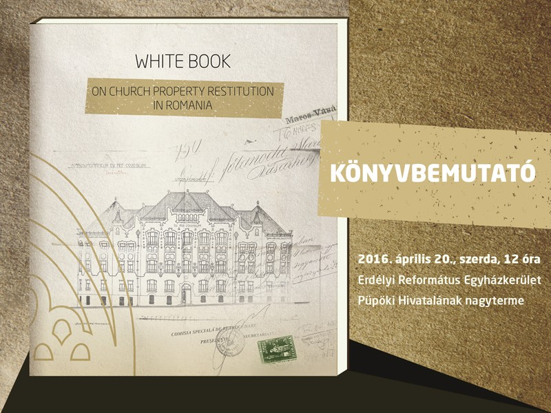 Könyvbemutató - White Book On Church Property Restitution in Transylvania