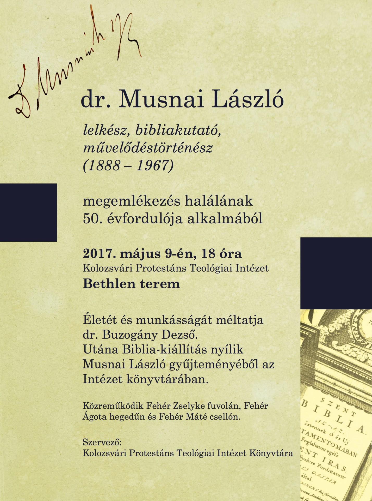 dr. Musnai László bibliakutatóra emlékeznek