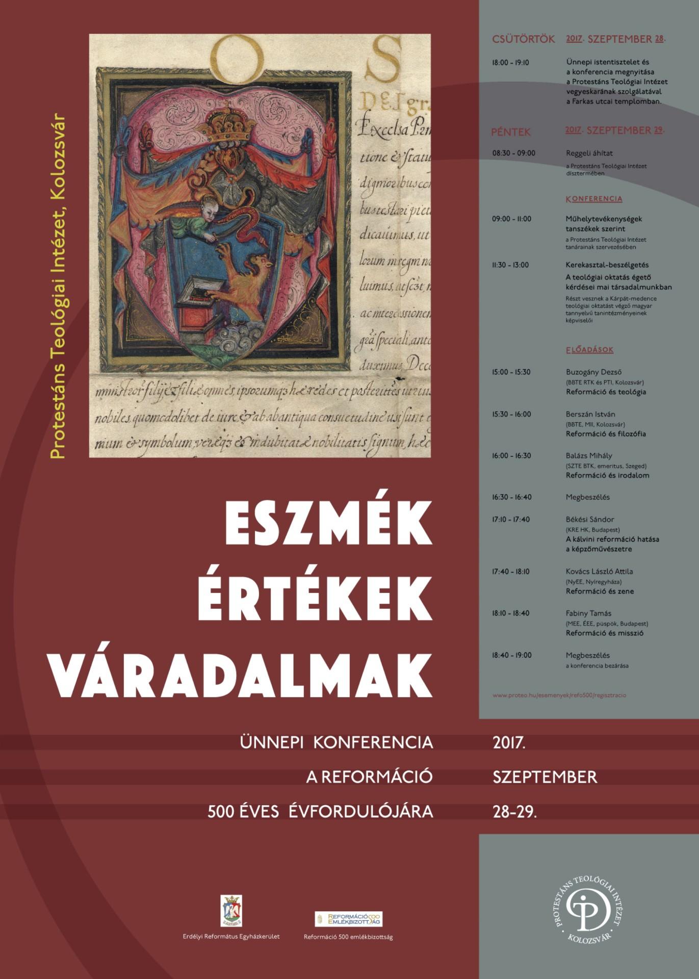 Reformáció – eszmék, értékek, váradalmak. Ünnepi konferencia a reformáció 500 éves évfordulójára